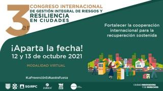 Tercer Congreso Internacional de Gestión de Riesgos y Resiliencia